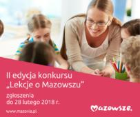 II edycja konkursu ,,Lekcje o Mazowszu'' ruszyła!