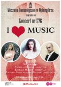 Koncert ,,I love music''