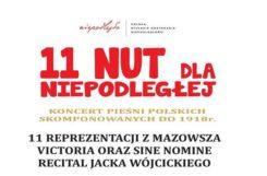 Koncert 11 nut dla Niepodległej