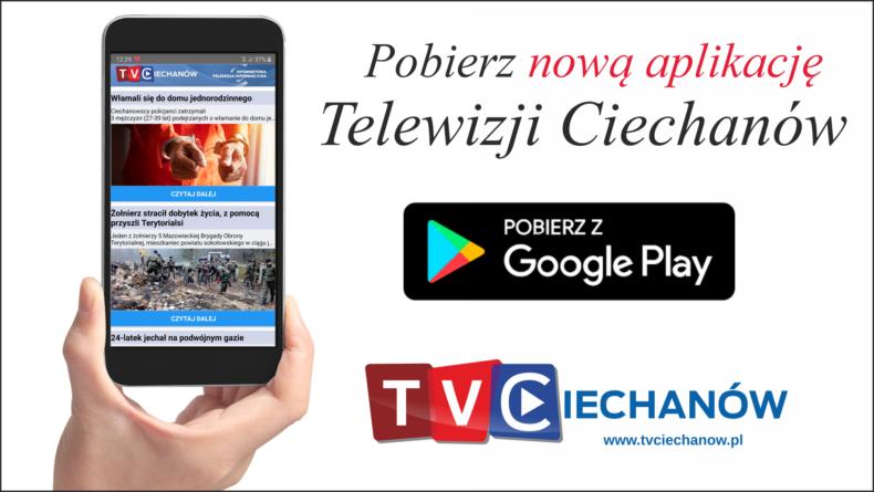 NOWOŚĆ! Pobierz aplikację mobilną Telewizji Ciechanów!