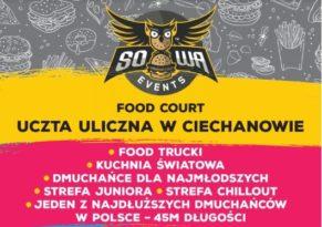 Food Court - Uczta Uliczna w Ciechanowie! Zjedz coś dobrego