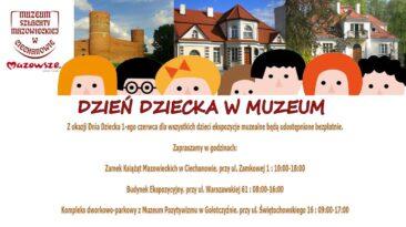 Dzień Dziecka w Muzeum Szlachty Mazowieckiej