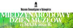 Międzynarodowy Dzień Muzeów w Opinogórze