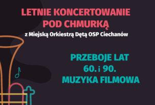 """""""Letnie koncertowanie pod chmurką"""" z orkiestrą dętą"""