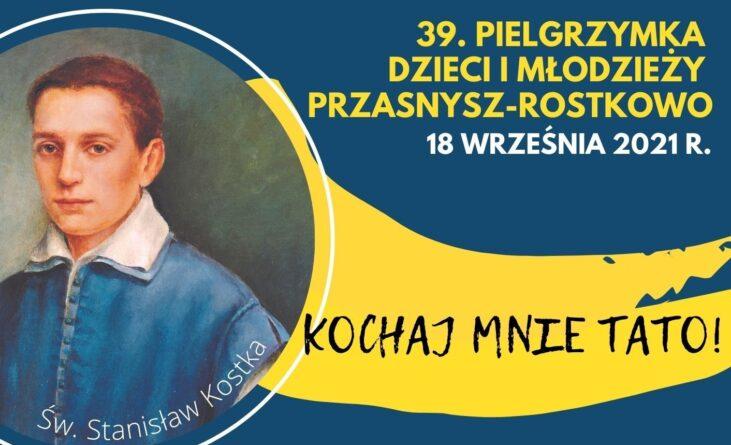 39. Pielgrzymka Dzieci i Młodzieży do Rostkowa